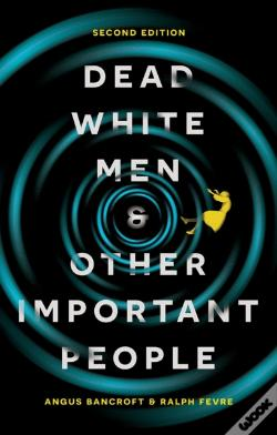 Wook.pt - Dead White Men And Other Important People
