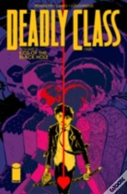 Wook.pt - Deadly Class Volume 2: Kids Of The Black Hole