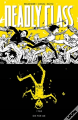 Wook.pt - Deadly Class Volume 4: Die For Me