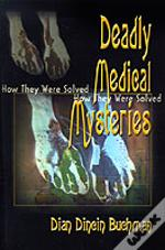 Deadly Medical Mysteries