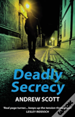 Deadly Secrecy