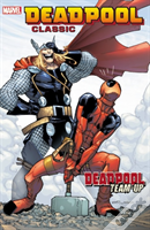 Deadpool Classic Volume 13: Deadpool Team-Up