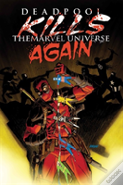 Wook.pt - Deadpool Kills The Marvel Universe Again