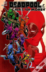 Deadpool The Mercs For Money Vol 2 Ivx