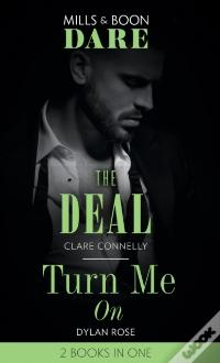 Baixar Do PDF Deal / Turn Me On: The Deal (The Billionaires Club) / Turn Me On (Mills & Boon Dare)