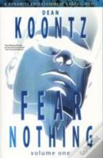 Dean Koontz' Fear Nothing