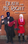 Death & Mr Right