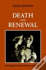 Death And Renewalsociological Studies In Roman History