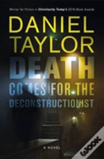 Death Comes To The Deconstructionist