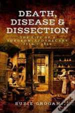 Death, Disease & Dissection