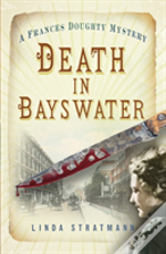 Death In Bayswater (A Frances Doughty Mystery)