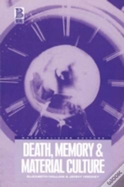 Wook.pt - Death, Memory And Material Culture