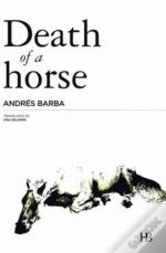 Death Of A Horse