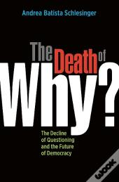 Death Of &Quote;Why?&Quote;