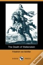 Death Of Wallenstein (Dodo Press)
