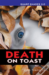 Death On Toast Sharp Shades 20