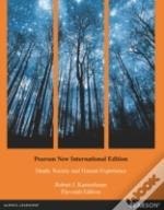 Death, Society And Human Experience: Pearson New International Edition