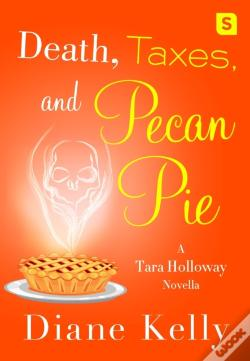 Wook.pt - Death, Taxes, And Pecan Pie