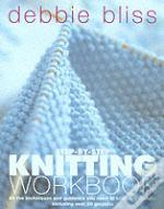 Debbie Bliss Step-By-Step Knitting Workbook