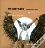 Decadrages, 18/2011. Dossier : Mario Ruspoli Et Le  Cinema Direct
