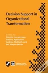 Decision Support In Organizational Transformation