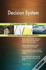 Decision System A Complete Guide - 2020