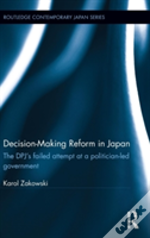 Decisionmaking Reform In Japan