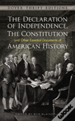Declaration Of Independence, The Constitution And Other Essential Documents Of American History