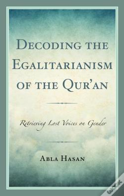 Wook.pt - Decoding The Egalitarianism Of The Qur'An