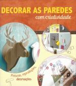 Decorar as Paredes com Criatividade