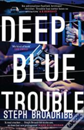 Deep Blue Trouble