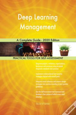 Wook.pt - Deep Learning Management A Complete Guide - 2020 Edition
