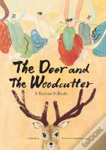Deer And The Woodcutter