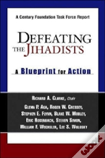 Defeating The Jihadists