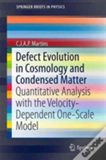 Defect Evolution In Cosmology And Condensed Matter