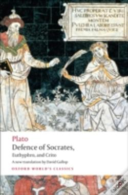Wook.pt - Defence Of Socrates, Euthyphro, Crito