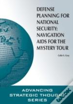 Defense Planning For National Security: