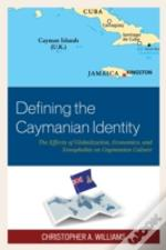 Defining The Caymanian Identity