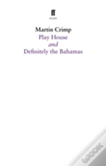 Definitely The Bahamas And Play House