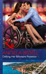 Defying Her Billionaire Protector (Irresistible Mediterranean Tycoons, Book 2)