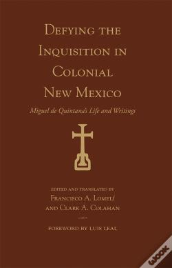 Wook.pt - Defying The Inquisition In Colonial New Mexico