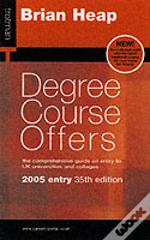 Degree Course Offers2005 Entry