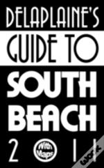 Delaplaine'S Guide To South Beach 2011