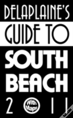Wook.pt - Delaplaine'S Guide To South Beach 2011