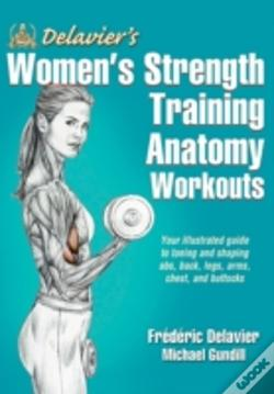 Wook.pt - Delavier'S Women'S Strength Training Anatomy Workouts