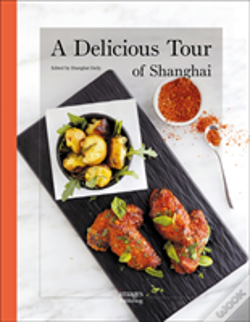 Wook.pt - Delicious Tour Of Shanghai A