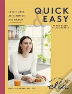 Deliciously Ella Making Plant-Based Quick And Easy