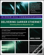 DELIVERING CARRIER ETHERNET