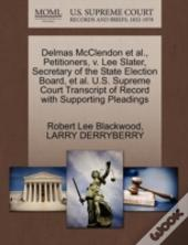 Delmas Mcclendon Et Al., Petitioners, V. Lee Slater, Secretary Of The State Election Board, Et Al. U.S. Supreme Court Transcript Of Record With Suppor