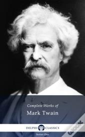 Delphi Complete Works Of Mark Twain
